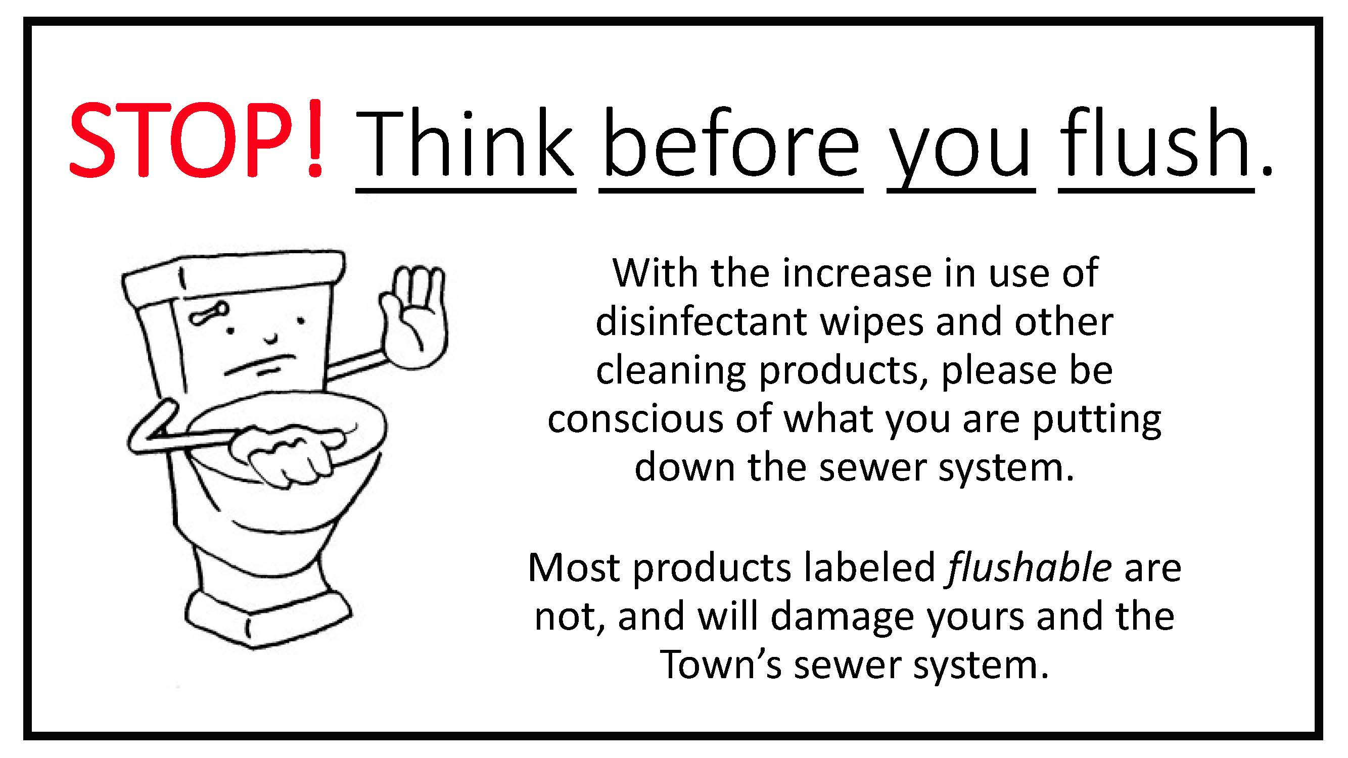 Sewer STOP THINK BEFORE YOU FLUSH